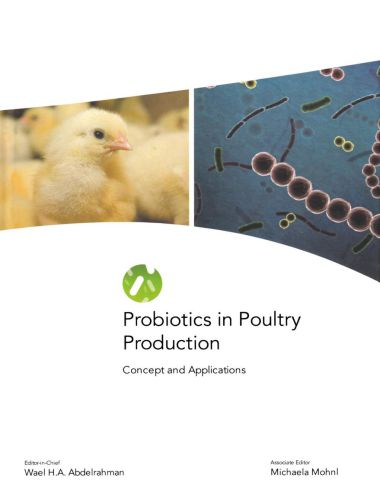 Probiotics In Poultry Production, Concept And Applications