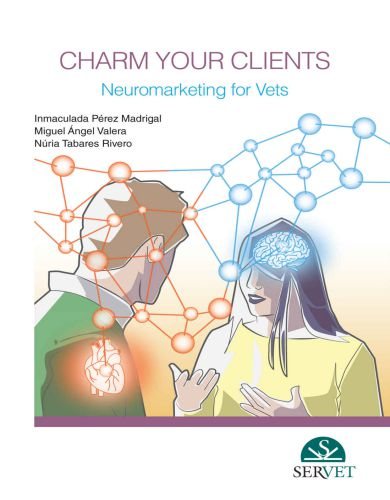 Charm Your Clients, Neuromarketing For Vets